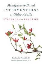 Mindfulness-Based Interventions for Older Adults