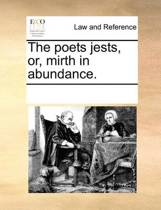 Poets Jests, or Mirth in Abundance