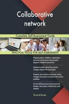 Collaborative Network Complete Self-Assessment Guide