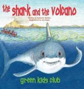Shark and the Volcano