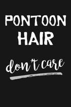 Pontoon Hair Don't Care