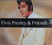 Elvis Presley & Friends