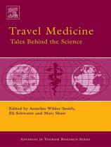 Travel Medicine: Tales Behind the Science