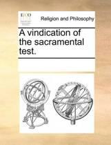 A Vindication of the Sacramental Test.