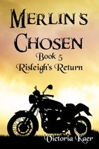 Merlin's Chosen Book 5 Risleigh's Return
