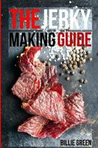 The Jerky Making Guide
