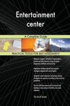 Entertainment Center a Complete Guide