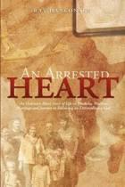 An Arrested Heart