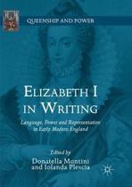Elizabeth I in Writing