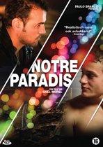 Notre Paradis (dvd)