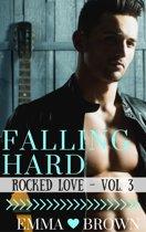 Falling Hard (Rocked Love - Vol. 3)