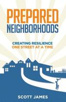 Prepared Neighborhoods