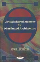 Virtual Shared Memory for Distributed Architecture