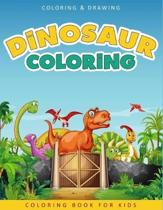 Dinosaur Coloring Book For Kids: A Collection of 50 Fun and Cute Dinosaur Coloring Pages For Kids & Toddlers - Coloring Book Dinosaur - Dinosaur Gifts