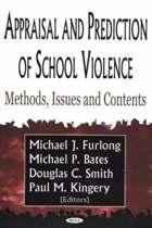 Appraisal & Prediction of School Violence