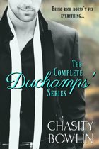 The Complete DuChamps' Series