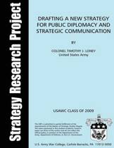 Drafting a New Strategy for Public Diplomacy and Strategic Communication