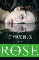 Boek cover Het kwaad in jou van Karen Rose (Paperback)