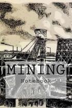 Mining Notebook