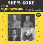 The Nite Howlers - She'S Gone