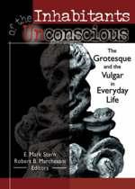 Inhabitants of the Unconscious