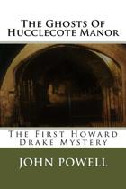 The Ghosts Of Hucclecote Manor