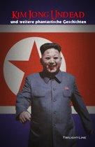 Kim Jong Undead