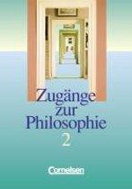 Zugänge zur Philosophie 2