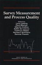 Survey Measurement and Process Quality