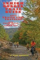 Lehigh Gorge Trail Guide
