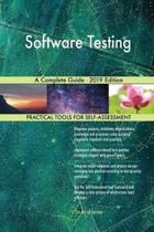 Software Testing a Complete Guide - 2019 Edition