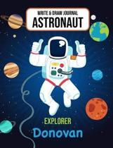 Write & Draw Journal Astronaut Explorer Donovan