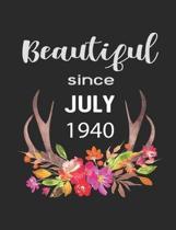 Beautiful Since July 1940