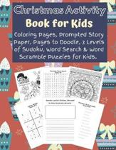 Christmas Activity Book for Kids: Over 100 Pages of Fun & Creativity for Children
