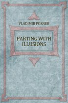 Parting With Illusions: Russian Language