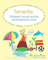 Tenerife! Children's Travel Activity and Keepsake Book