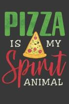 Pizzas Is My Spirit Animal