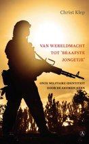 Boek cover Van wereldmacht tot braafste jongetje van Christ Klep (Paperback)