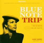Various Artists - Blue Note Trip 3 - Goin Down/