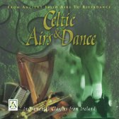 Celtic Airs And Dances