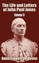 The Life and Letters of John Paul Jones (Volume II)