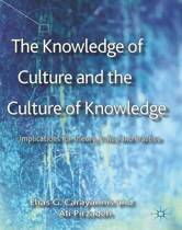 The Knowledge of Culture and the Culture of Knowledge