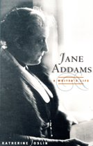 Jane Addams, a Writer's Life