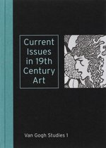 Current Issues in 19th Century Art