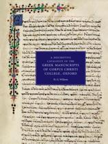 A Descriptive Catalogue of the Greek Manuscripts of Corpus Christi College, Oxford