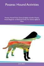 Posavac Hound Activities Posavac Hound Tricks, Games & Agility Includes