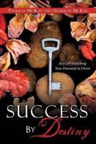 Success by Destiny