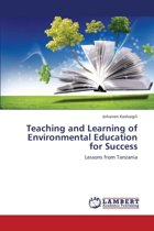 Teaching and Learning of Environmental Education for Success