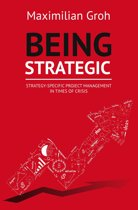 Being Strategic: Strategy-specific Project Management in Times of Crisis