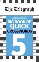 The Telegraph Big Book of Quick Crosswords 5